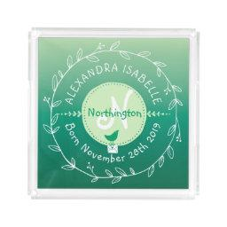 Newborn Baby Bird Monogram Ombre Green Leaf Wreath Acrylic Tray