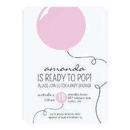 Ready to Pop Pink Balloon Girl  Invite