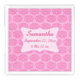 Pink Damask Baby Girl Name Personalized Birth Acrylic Tray