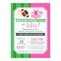 Touchdowns or Tutus  Party